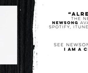 Video: Newsong - Already Loved ft. Tedashii