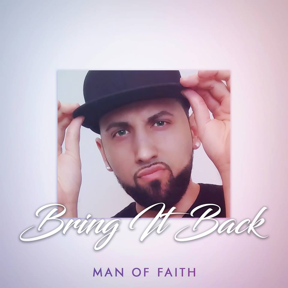 Exclusive Premiere: Man Of Faith Returns with new Bring It Back Single