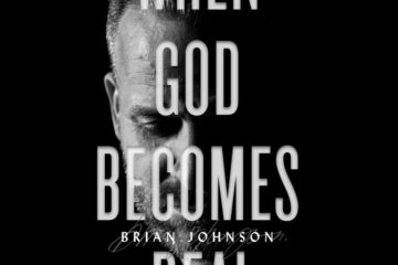 Bethel Music's Brian Johnson's New Tell All When God Becomes Real Out Nov. 13