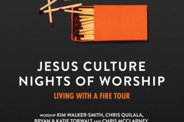 "Jesus Culture to Bring ""Living With A Fire"" Tour to Nearly 20 Markets This Fall"