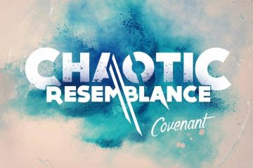 Chaotic Resemblance Steps Up Their Game With Covenant