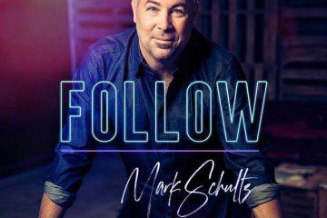 Mark Schultz Releases Follow Album