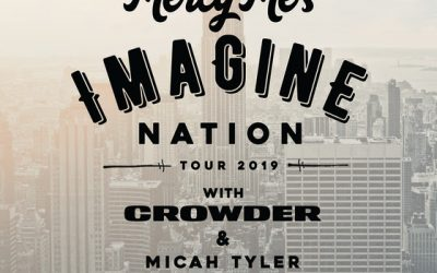 MercyMe Annouces Spring 2019 Tour with Crowder and Micah Tyler