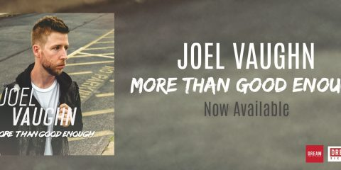 Audio: New Joel Vaughn Single - More Than Good Enough