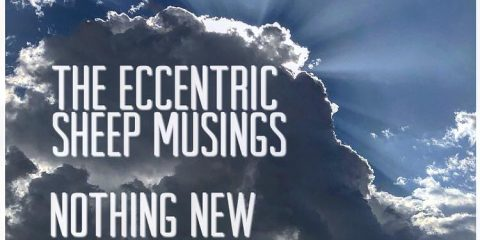 The Eccentric Sheep Musings: Nothing New Under The Sun