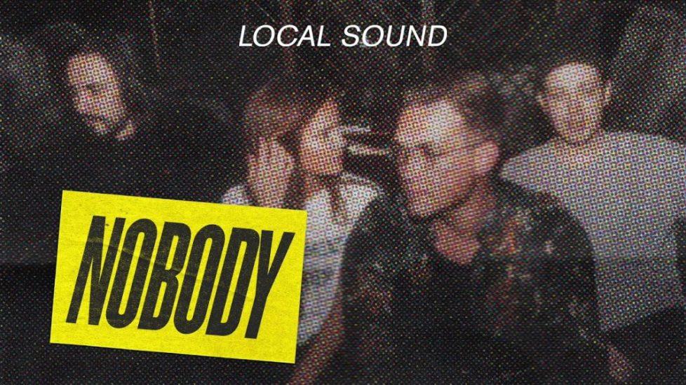 Audio: Local Sound Release Nobody Single
