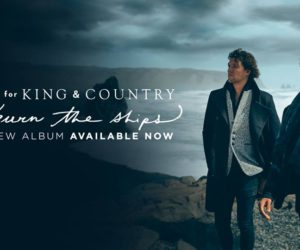 for KING & COUNTRY Release New Album burn the ships