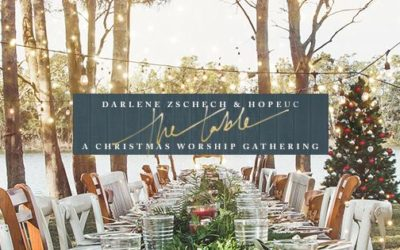 Darlene Zschech, HopeUC Release The Table: A Christmas Worship Gathering 10/26