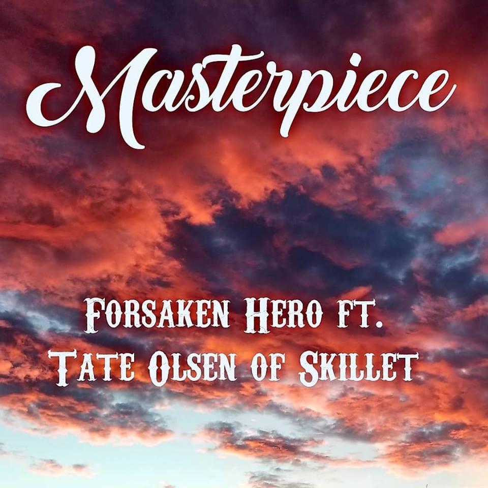 Audio: Forsaken Hero - Masterpiece ft. Tate Olsen