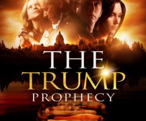 Christian Cinema Partners with ReelWorks Studios on #1 Faith-Based Film The Trump Prophecy