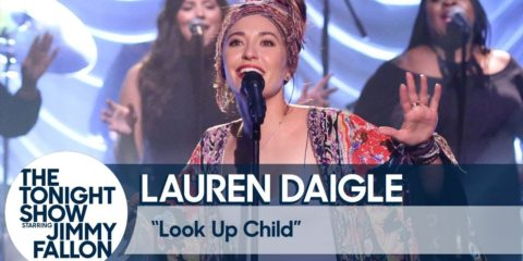 Lauren Daigle Performs Look Up Child on The Tonight Show with Jimmy Fallon
