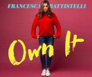 Francesca Battistelli's New Album, OWN IT, Out Today