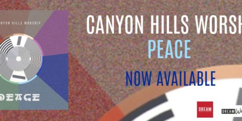 New Canyon Hills Worship Single - Peace