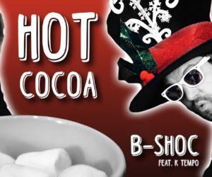 Video: B-SHOC - Hot Cocoa feat. K Tempo