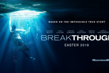 Trailer - Breakthrough - Easter 2019