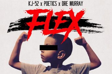 Audio: KJ-52, Dre Murray & Poetics Flex Their Muscles on new Track