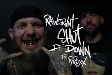 Video: Rawsrvnt - Shut It Down ft. Pyrexx
