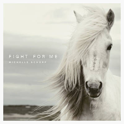 Michelle Schorp - Fight For Me (Official Lyric Video)