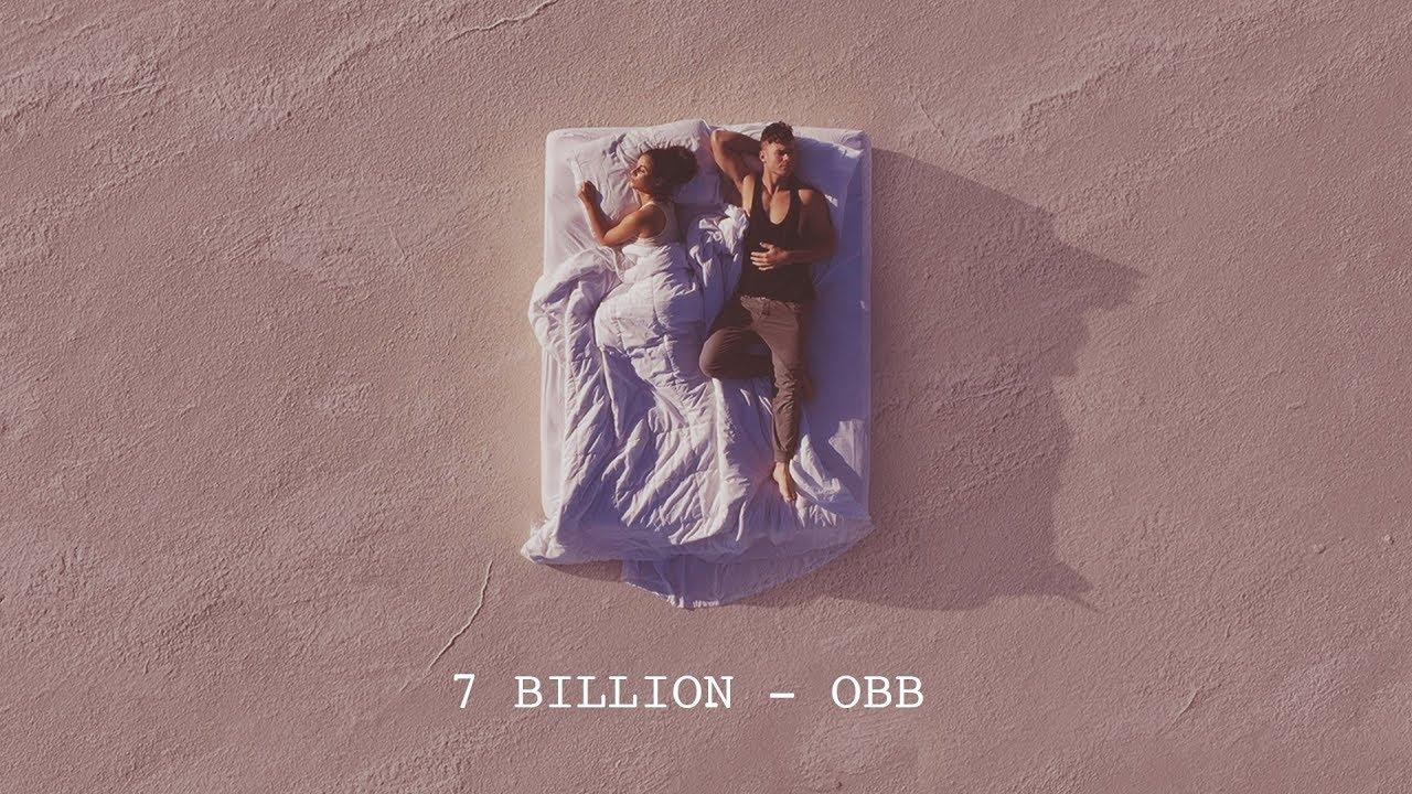 Video: OBB - 7 Billion