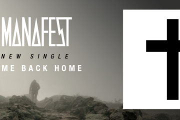 Manafest & Trevor McNevan Encourage You To Come Back Home on new Single