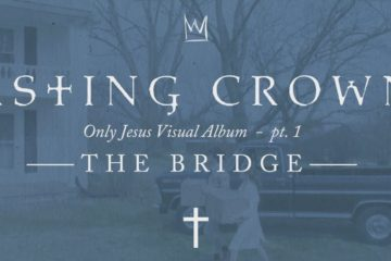 Casting Crowns Release Only Jesus Visual Album