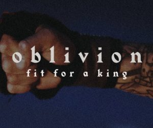 Fit For A King Release Gripping Oblivion Video