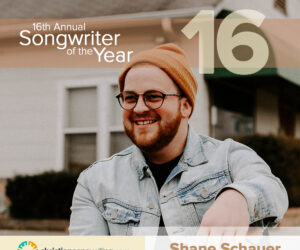 Shane Schauer Named Songwriter of the Year