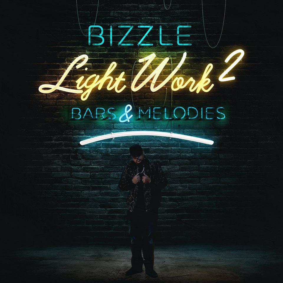 Bizzle Releases New Album Light Work 2: Bars & Melodies