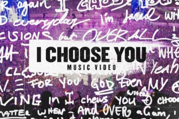 Planetshakers Release I Choose You Video; Single Out Tomorrow