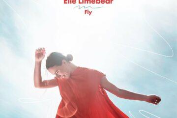 Elle Limebear Releases New Fly Single