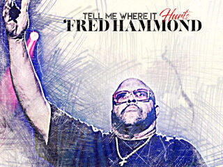 Fred Hammond Gets 2019 BET Award Nomination for Tell me Where It Hurts