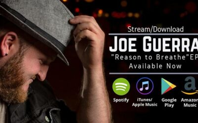 Video: Joe Guerra - Rise Up - Joe Guerra's Latest EP Gives Listeners A Good Reason to Breathe