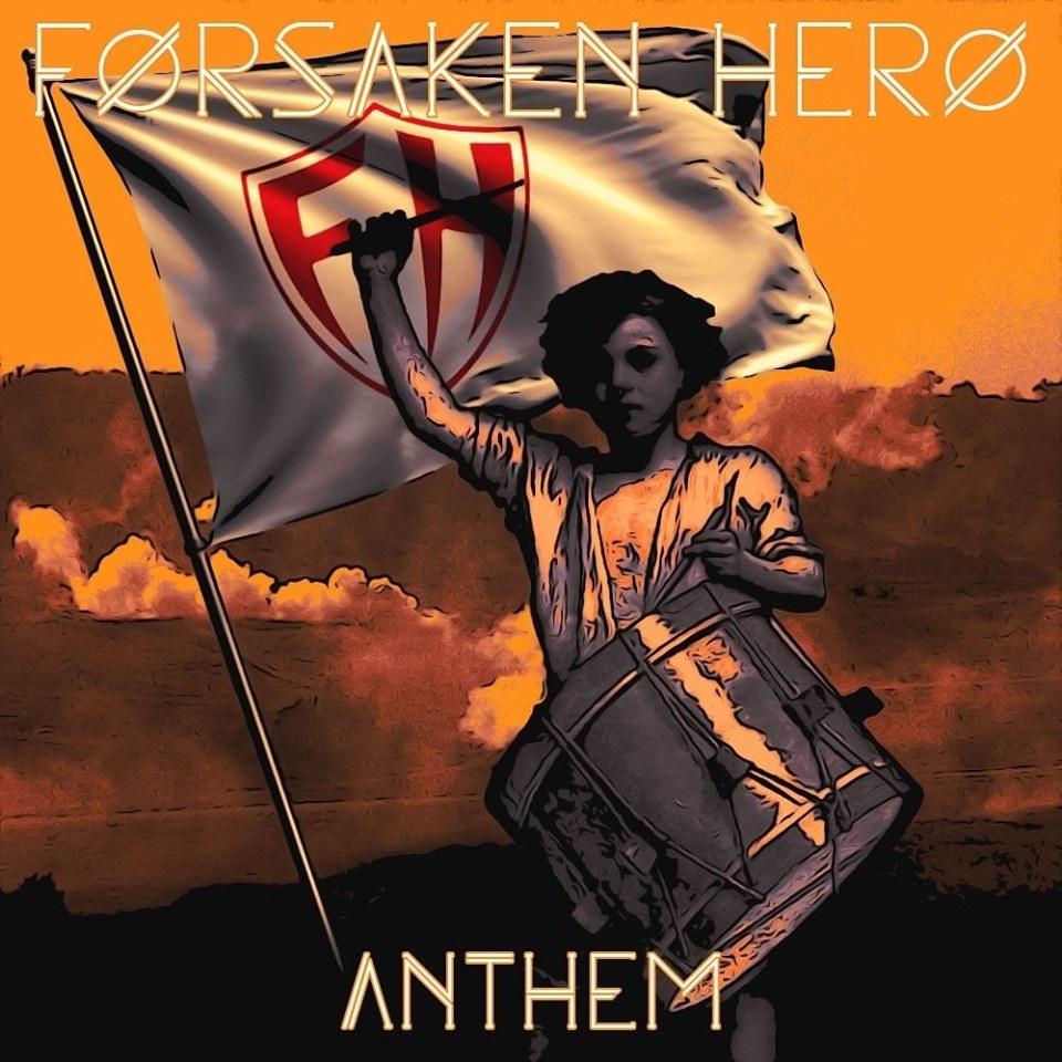 Forsaken Hero's Anthem Album Out Now