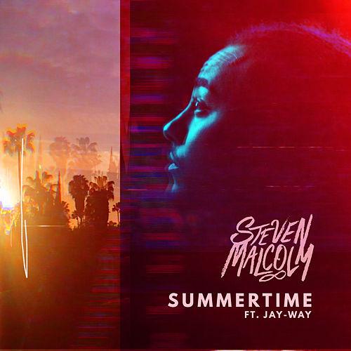 Video: Steven Malcolm - Summertime ft. Jay-Way