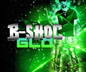 Video: B-Shoc - Stepping Out; New Glow Album Out Now