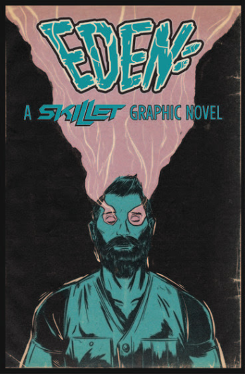 Step Into the World of Eden with Skillet's Debut Graphic Novel - Skillet's EDEN Poised to be Z2 Comics Best Selling Book of All Time