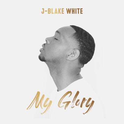 J-Blake White Releases My Glory Single; Starring in Flawed Musical Starting Tomorrow