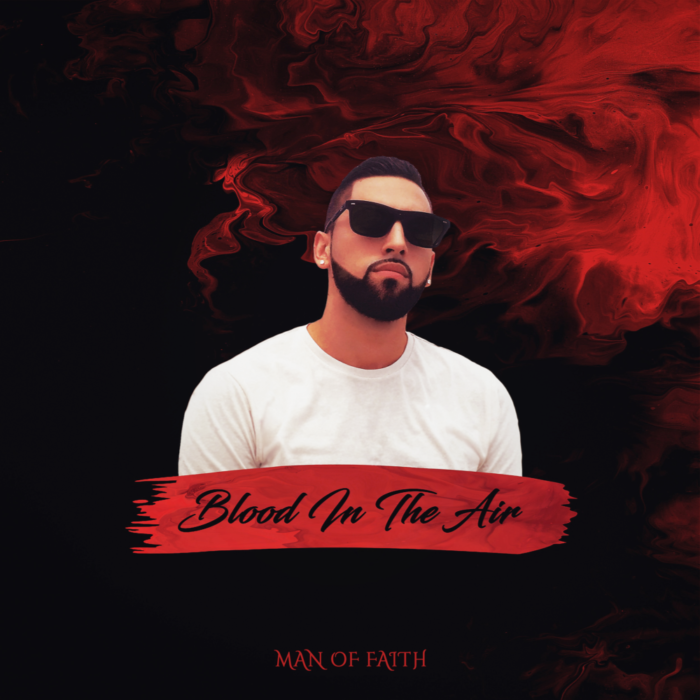 New single | Man Of FAITH - Blood In The Air