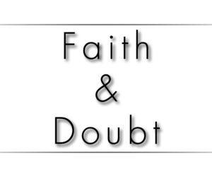 Craig's Corner: Faith & Doubt