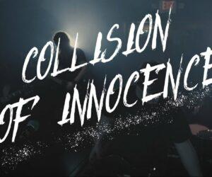 Video: Collision of Innocence - Running Away