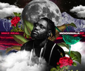 Mike REAL Releases Moonwalk EP