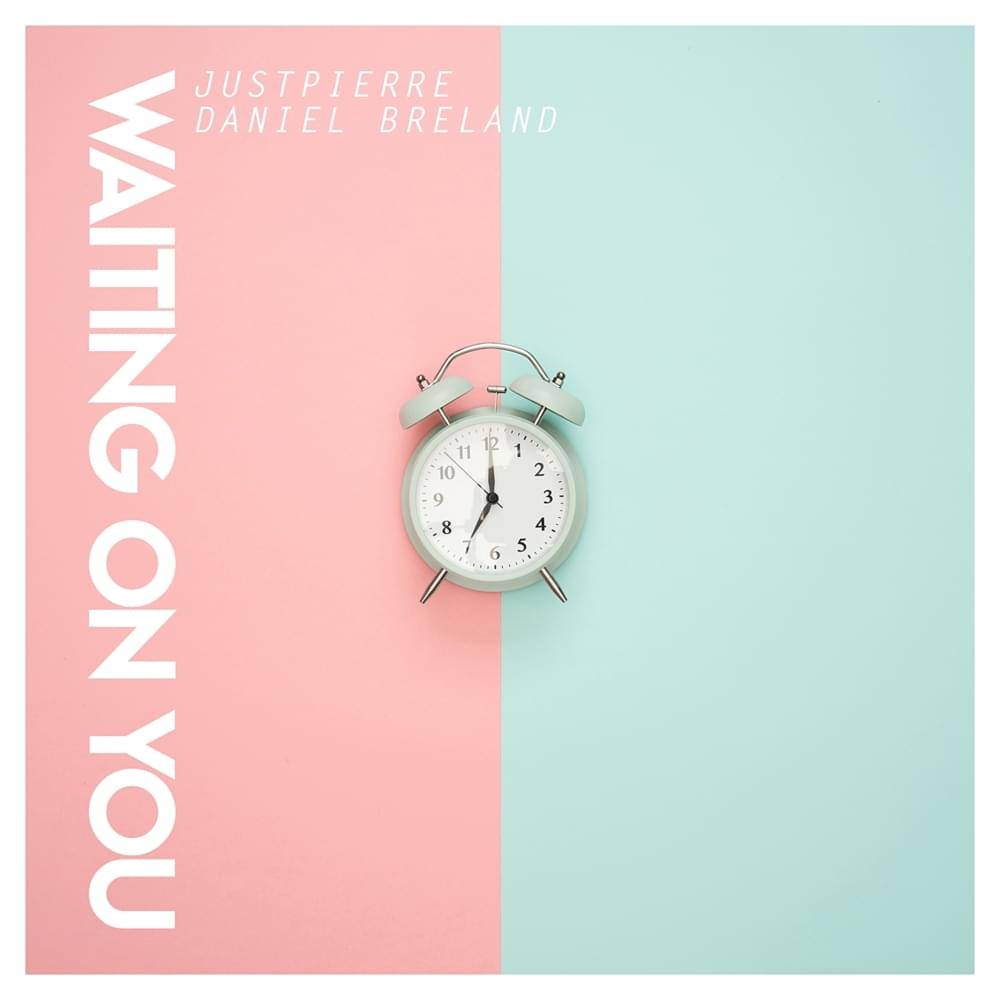 JustPierre Releases Free Download of Waiting On You