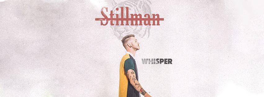 Stillman Releases Debut EP, Whisper, Today
