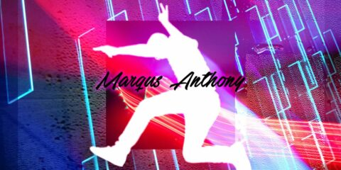 New Single: Marqus Anthony - For My Life