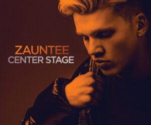 "Zauntee Takes ""Center Stage"" On Winter Jam 2020 Tour, New Single & Video"