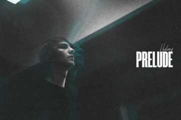 Reach Records Sign Hulvey; Debut Prelude EP Out Now