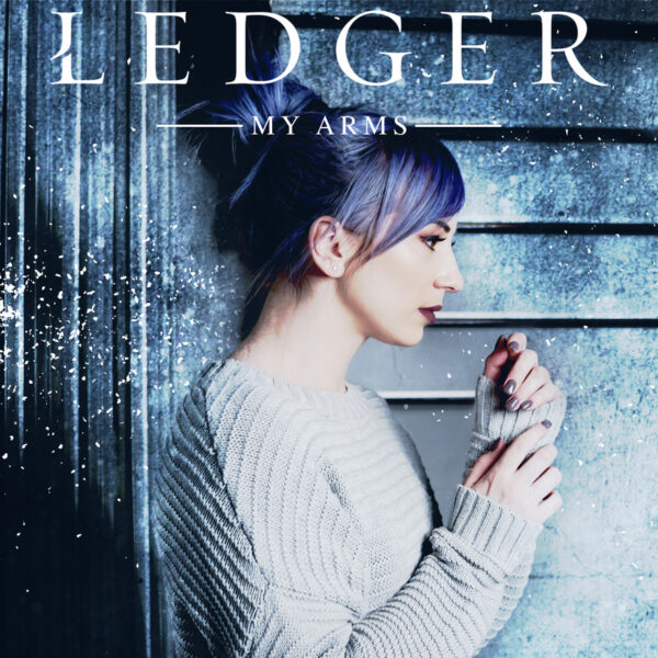 LEDGER Drops New Single My Arms Today