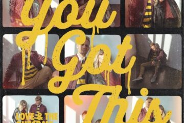 Video: Love & The Outcome - You Got This