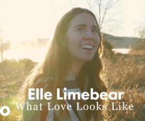 Elle Limebear Unveils What Love Looks Like in New Video
