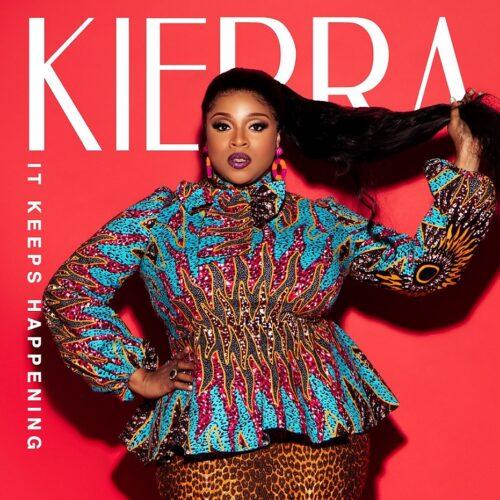 """Kierra Sheard releases """"It Keeps Happening"""""""